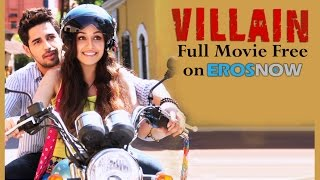 Ek Villain Full Movie FREE on ErosNow!