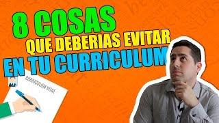 Mandar un curriculum: 8 Cosas que deberías evitar poner