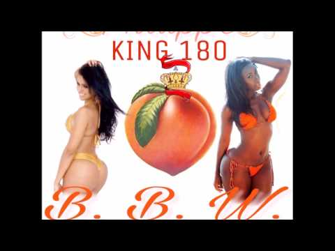 KING Philippe - BBW ( Big Booty Song) - Full Mix Tape Version