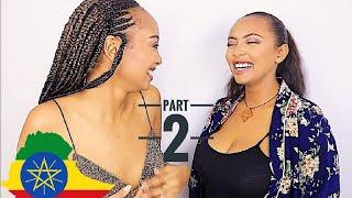 MY LIT ETHIOPIAN PLAY LIST/ HABESHA PLAYLIST PART 2