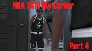 NBA 2K18 My Career Part 4