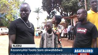 Kazannyirizi Taata Sam akwatiddwa.