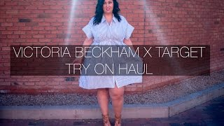 PLUS SIZE FASHION TRY ON HAUL   victoria beckham x target collab!