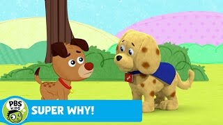 SUPER WHY! | Woofster Defines