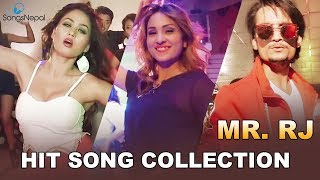 Mr Rj Hit Songs Video Collection | New Nepali Hot Song Collection 2018 / 2074