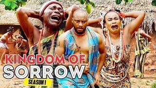 KINGDOM OF SORROW 1 - 2017 LATEST NIGERAN NOLLYWOOD MOVIES