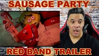 Sausage Party Red Band Trailer REACTION!!!