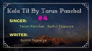 {#4 Song } Kala Til By Tarun Panchal , Sumit Tajpurya Mp3 Song