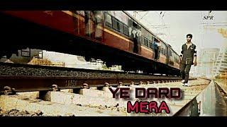 YE DARD MERA | Bharatt Saurabh | Heartbreak song | Sad song | SPR PRODUCTIONS