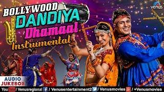 Bollywood Dandiya Dhamaal - Instrumental | Non Stop Disco Dandiya Songs | Bollywood Garba Songs 2017