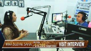 Visit Interview WINA BUDAK SAHA Hits Single GATOT ( Gagal Total)