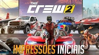 THE CREW 2 - IMPRESSÕES INICIAIS - O GAME É BOM OU NÃO?