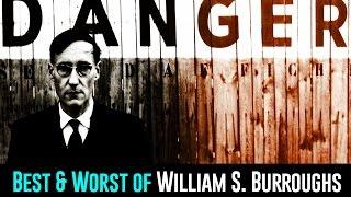 The Best & Worst of William S. Burroughs