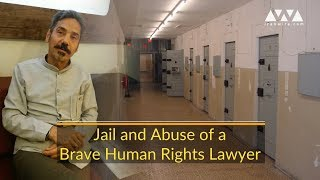 Imprisoned Human Rights Lawyer Suffering from Medical Neglect