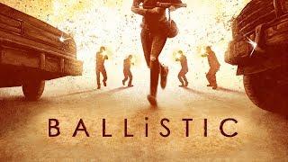 BALLiSTIC  -  (a Sci-Fi   Action Short Film)