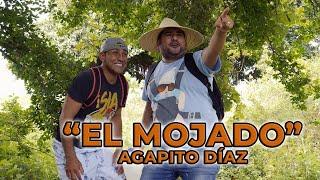 EL MOJADO - AGAPITO DÍAZ | JR INN