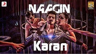 Karan Singh Arora - Naagin | Latest Hindi  Song 2016