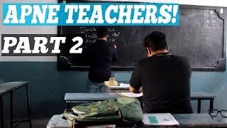 Types Of Teachers! (Part 2)
