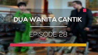 Dua Wanita Cantik: Surya Ingin Mencelakakan Naura ? | Episode 28