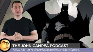 Can THE BATMAN Be Better Than THE DARK KNIGHT? - The John Campea Podcast
