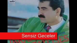 Ibrahim Tatlises - Sensiz Geceler (%100 Damar Arabesk)