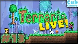 Liberty v Tyranny | Cub Plays Terraria | Episode 13 LIVE [May 22, 2016]