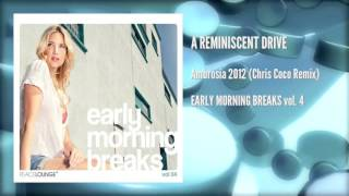 A Reminiscent Drive – Ambrosia 2012 (Chris Coco Remix)