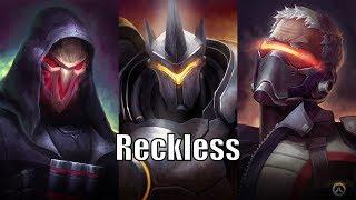 Reckless - Overwatch GMV