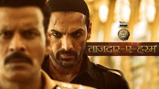 Tajdar E Haram Video Song | Satyameva Jayate | John Abraham |  Manoj Bajpayee | Sajid Wajid |