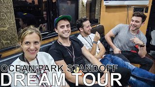 Ocean Park Standoff - DREAM TOUR Ep. 545