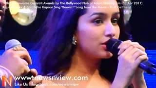 Half Girlfriend   Baarish Song   Shraddha Kapoor Singing at Award Show   Shraddha Kapoor Songs
