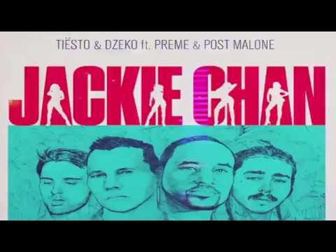 TIËSTO & DZEKO FT. PREME & POST MALONE - JACKIE CHAN [1 HOUR LOOP]