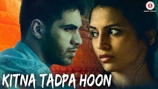Kitna Tadpa Hoon - Official Music Video   Gaurav Alugh & Lekha Prajapati   A Jay