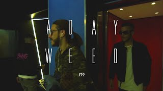 A Day Weed Sfera Ebbasta ep.2