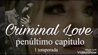 Oitavo capítulo Criminal Love Hot pesado *penúltimo capítulo*