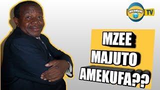 Taarifa Kamili-Habari ya kifo cha Mzee Majuto mtandaoni
