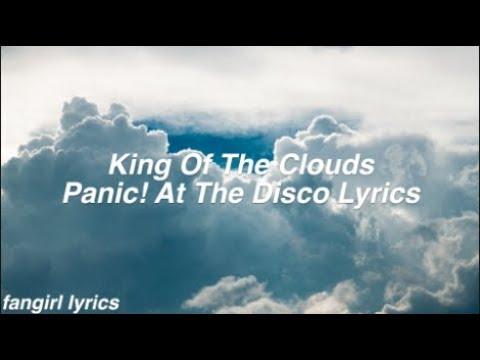 King Of The Clouds || Panic! At The Disco Lyrics
