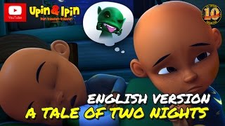 Upin & Ipin - A Tale Of Two Night [English Version]