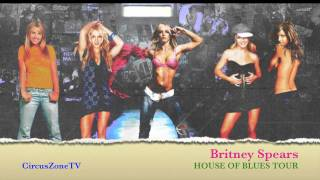 2. Britney Spears: House Of Blues Tour - Do Somethin'/Toxic (OFFICIAL STUDIO VERSION)