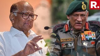 NCP Insults Army Chief General Bipin Rawat, Politicises