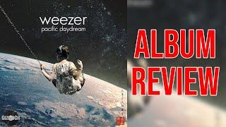 Weezer - Pacific Daydream (Album Review) | GizmoCh