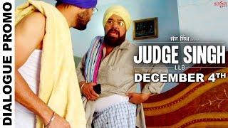 Dialogue Promo 1 - Judge Singh LLB - Ravinder Grewal - Latest Punjabi Movies 2015