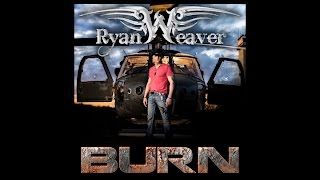 Ryan Weaver - BURN - America's New Fight Song (Official Music Video)