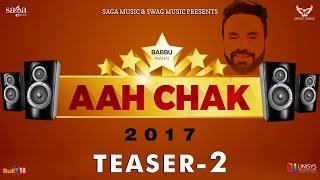 Teaser 2 : Aah Chak 2017 | Babbu Maan | New Punjabi Songs 2016 / 2017 | Saga Music & Swag Music