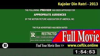 Watch: Kajoler Din Ratri (2013) Full Movie Online