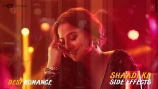 Desi Romance Full Song (Audio) Shaadi Ke Side Effects | Farhan Akhtar, Vidya Balan