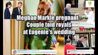 Meghan Markle pregnant: Couple told royals at Eugenie