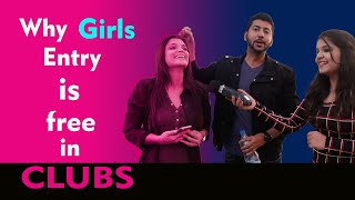 Why girls entry is free in clubs ?? Delhi reaction |Viral Square |