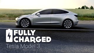 Tesla Model 3 | Fully Charged