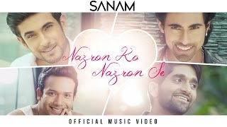 Sanam - Nazron Ko Nazron Se (Official Music Video) #SANAMoriginal